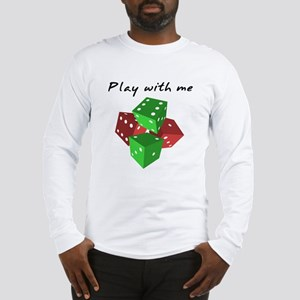 Play with me Long Sleeve T-Shirt