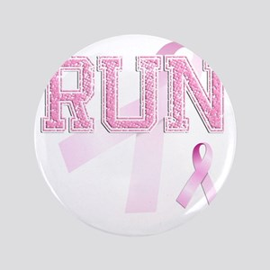 "RUN initials, Pink Ribbon, 3.5"" Button"