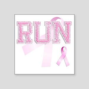 """RUN initials, Pink Ribbon, Square Sticker 3"""" x 3"""""""