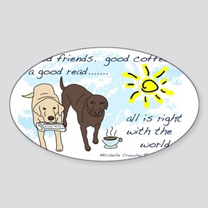 good friends good coffee Sticker (Oval)