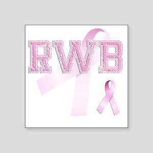 """RWB initials, Pink Ribbon, Square Sticker 3"""" x 3"""""""