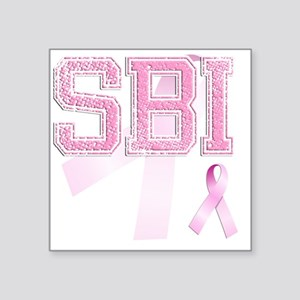 "SBI initials, Pink Ribbon, Square Sticker 3"" x 3"""