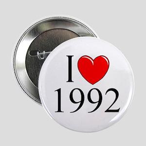 """""""I Love 1992"""" Button"""