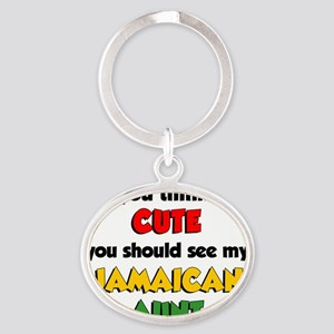 Think Im Cute Jamaican Aunt Oval Keychain