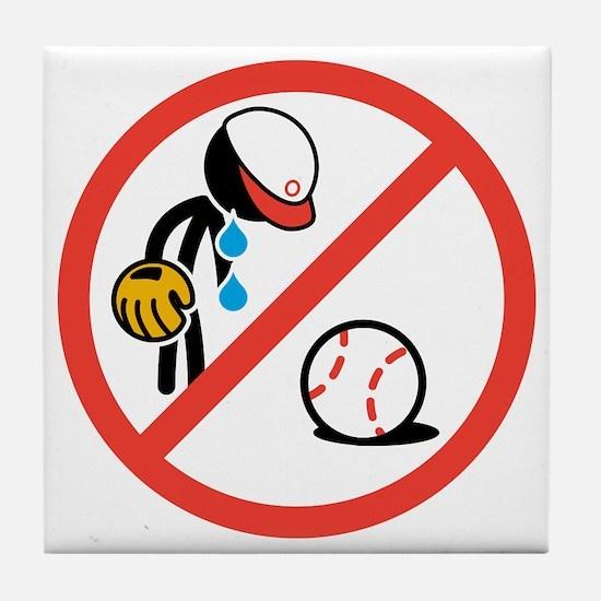 No Crying in Baseball Tile Coaster