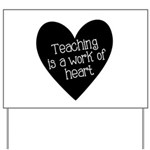 Teacher Heart Yard Sign