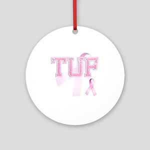 TUF initials, Pink Ribbon, Round Ornament