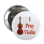 I Pray Violin Button