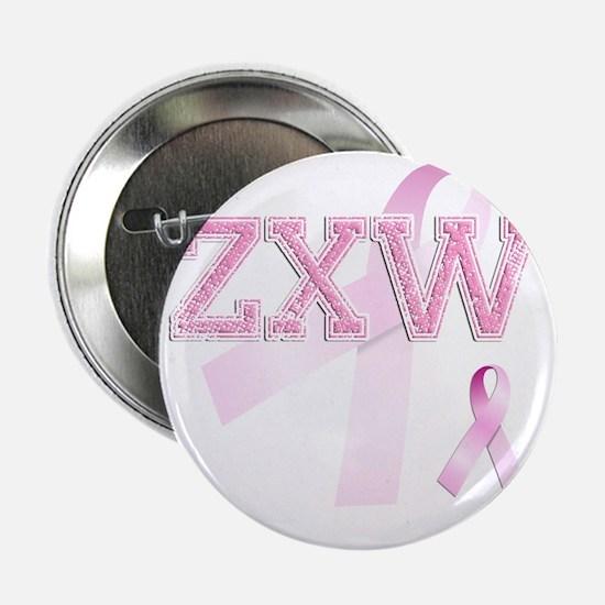 "ZXW initials, Pink Ribbon, 2.25"" Button"