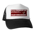 If your catholic..... Trucker Hat