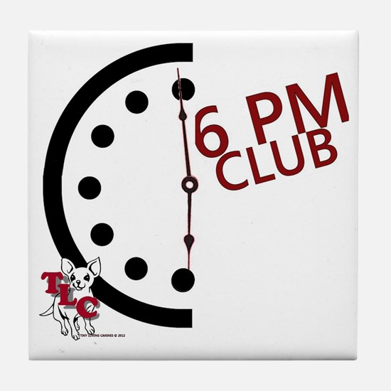 6 PM Club front Tile Coaster