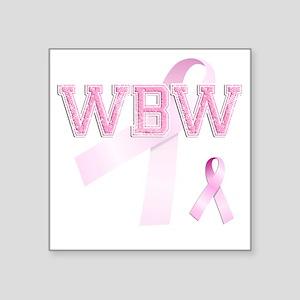 "WBW initials, Pink Ribbon, Square Sticker 3"" x 3"""