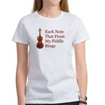 Each Note That From My Fiddle Women's T-Shirt