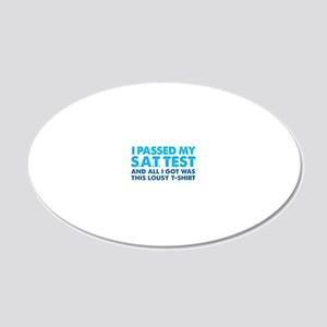 I passed my SAT - lousy 20x12 Oval Wall Decal