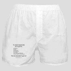 Deaf & Blind Dog Taught Me Boxer Shorts