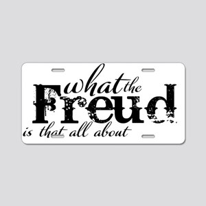 What the Freud!? Aluminum License Plate