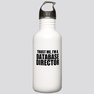 Trust Me, I'm A Database Director Water Bottle
