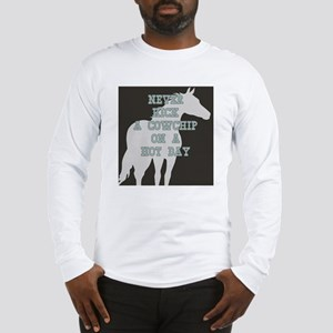 Cowchip Quote Long Sleeve T-Shirt