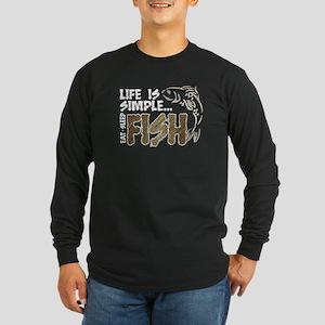 Life Is Simple...FISH Long Sleeve Dark T-Shirt