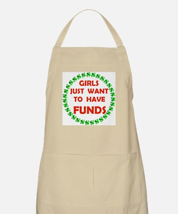 GIRLS WANT FUNDS BBQ Apron
