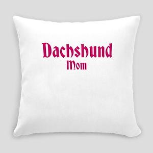 Dachshund Mom Everyday Pillow