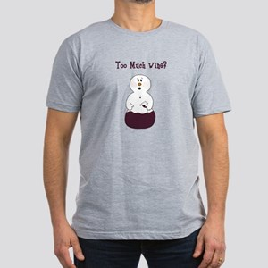 Too Much Wine T-Shirt