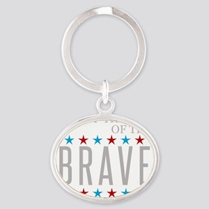 Land of the Free Because of the Brav Oval Keychain