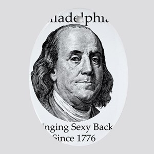 Sexy Philadelphia - Bringing Sexy Ba Oval Ornament