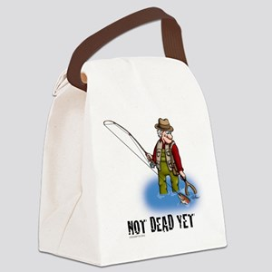 NOT DEAD YET fly fishing Canvas Lunch Bag