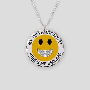 My Orthodontist Keeps Me Smi Necklace Circle Charm