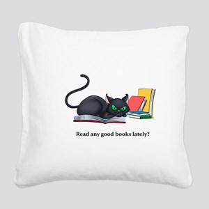 Read any good books lately? Square Canvas Pillow