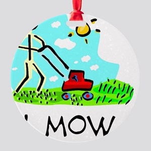 I Mow Round Ornament