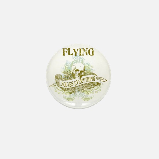 Flying Solves Everything Mini Button