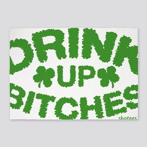 Drink Up Bitches 5'x7'Area Rug