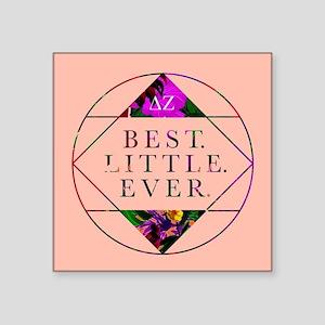 "Delta Zeta Best Little Ever Square Sticker 3"" x 3"""