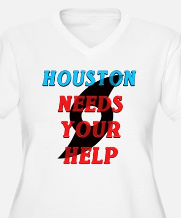 Houston Needs Your Help Plus Size T-Shirt