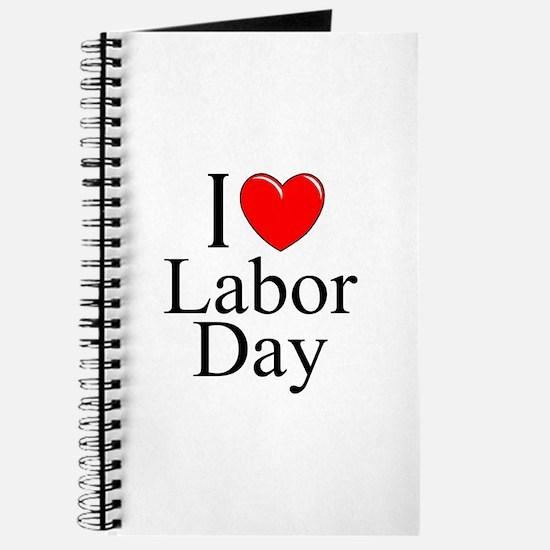 """I Love (Heart) Labor Day"" Journal"