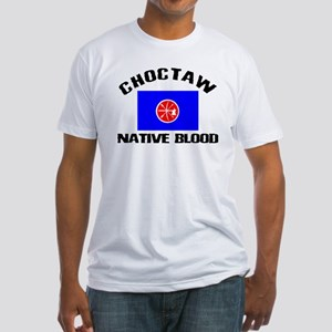 Choctaw Native Blood Fitted T-Shirt