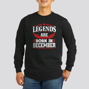 Legends Are Born In December Long Sleeve T-Shirt
