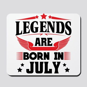 Legends Are Born In July Mousepad