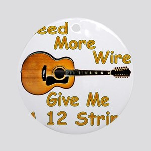 Give Me A 12 String Round Ornament