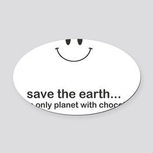 Save Chocolate Oval Car Magnet