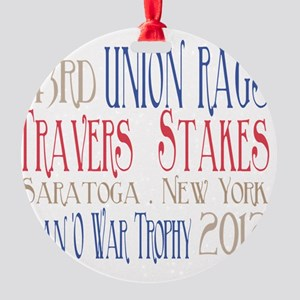 Union Rags - Travers Stakes 2012 Round Ornament
