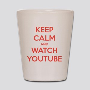 keep calm and watch youtube Shot Glass