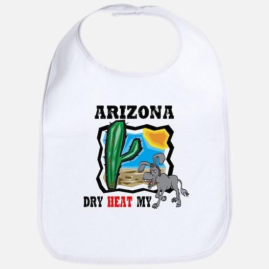 Arizona -Dry Heat My Ass Bib