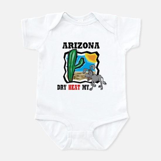 Arizona -Dry Heat My Ass Infant Bodysuit