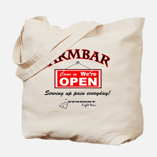 Armbar - we are open Tote Bag