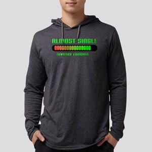 getting divorced almost single Long Sleeve T-Shirt
