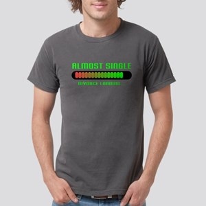 getting divorced almost single T-Shirt