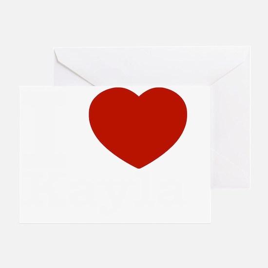 I love Kayla Greeting Card